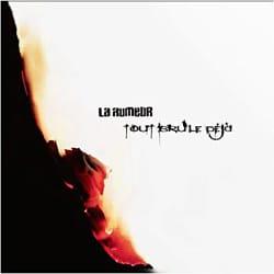 La Rumeur <i>Tout brûle déjà</i> 6