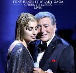 Tony Bennett & Lady Gaga <i>Cheek To Cheek Live</i> 12