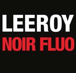 Leeroy <i>Noir Fluo</i> 10