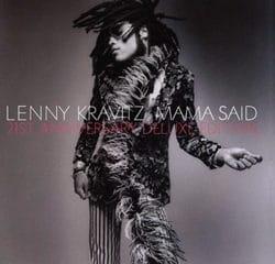 Lenny Kravitz <i>Mama Said</i> 12