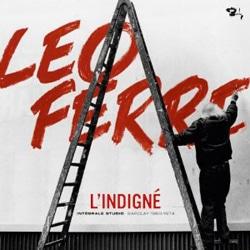 Léo Ferré <i>L'Indigné</i> 5