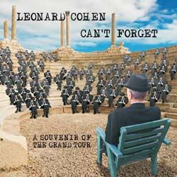 Leonard Cohen : Can't Forget - A Souvenir Of The Grand Tour 6