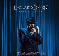 Leonard Cohen <i>Live in Dublin</i> 17