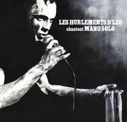 Les Hurlements d'Léo chantent Mano Solo 7