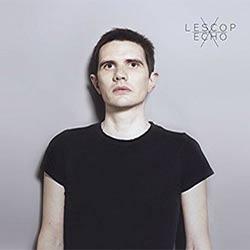 Lescop : <i>Echo</i> 5