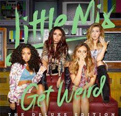 Little Mix <i>Get Weird</i> 8