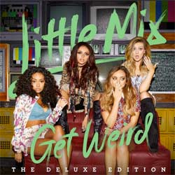 Little Mix <i>Get Weird</i> 6