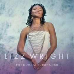 Lizz Wright <i>Freedom & Surrender</i> 5