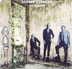 Louise Attaque <i>Anomalie</i> 8