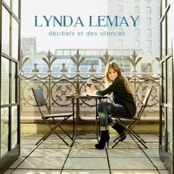 Lynda Lemay <i>Décibels et des silences</i> 5