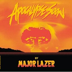 Major Lazer <i>Apocalypse Soon</i> 5