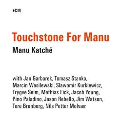 Manu Katché <i>Touchstone for Manu</i> 5