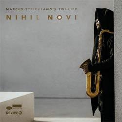 Marcus Strickland <i>Nihil Novi</i> 5