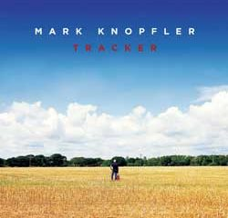 Mark Knopfler <i>Tracker</i> 8