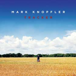 Mark Knopfler <i>Tracker</i> 6