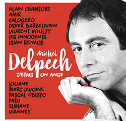 Michel Delpech : <i>J'étais un Ange</i> 10
