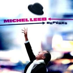 Michel Leeb <i>Repères</i> 5