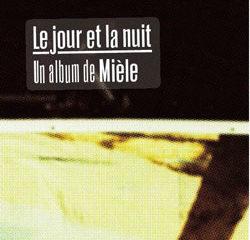 Mièle <i>Le jour et la nuit</i> 13