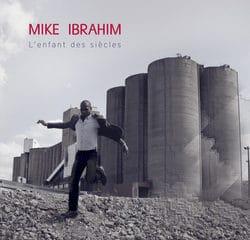 Mike Ibrahim « L'enfant des siècles » 5
