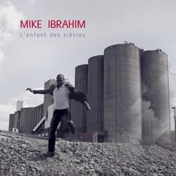Mike Ibrahim <i>L'enfant des siècles</i> 5
