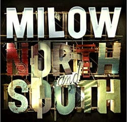 Milow <i>North And South</i> 8