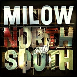 Milow <i>North And South</i> 5