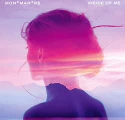 Montmartre <i>Inside of Me</i> 16
