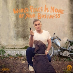 Morrissey <i>World Peace Is None Of Your Business</i> 5