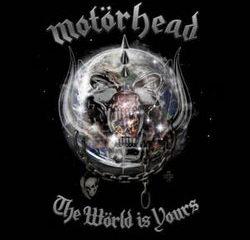 Motörhead <i>The Wörld Is Yours</i> 13