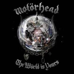 Motörhead <i>The Wörld Is Yours</i> 5