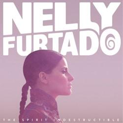 Nelly Furtado <i>The Spirit Indestructible</i> 6