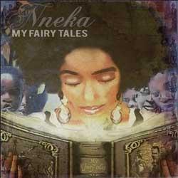 Nneka <i>My Fairy Tales</i> 7