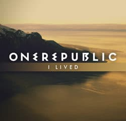 ONEREPUBLIC I Lived 12