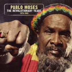 Pablo Moses <i>The Revolutionary Years 1975-83</i> 5