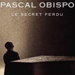 PASCAL OBISPO Le Secret Perdu 7