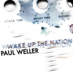Paul Weller <i>Wake Up The Nation</i> 5