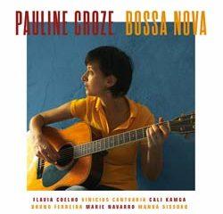 Pauline Croze <i>Bossa Nova</i> 8