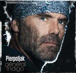 Pierpoljak <i>Général Indigo</i> 7