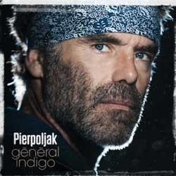 Pierpoljak <i>Général Indigo</i> 5