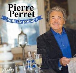 Pierre Perret <i>Drôle de Poésie !</i> 6