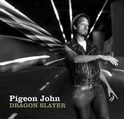 Pigeon John <i>Dragon Slayer</i> 6