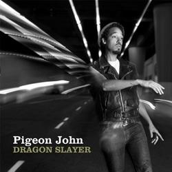 Pigeon John <i>Dragon Slayer</i> 7
