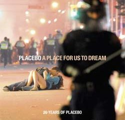 Placebo <i>A Place For Us To Dream</i> 12