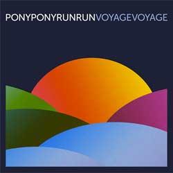 Pony Pony Run Run <i>Voyage Voyage</i> 5