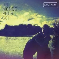 Prohom <i>Un Monde pour soi</i> 5