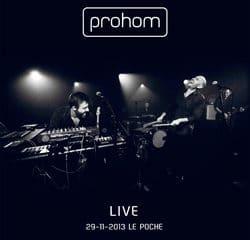 Prohom sort enfin son album live