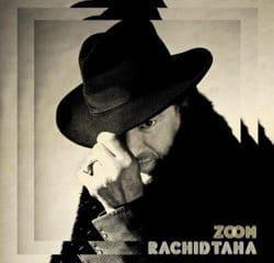 Rachid Taha de retour avec l'album « Zoom » 10