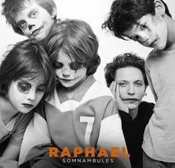 Raphael <i>Somnambules</i> 6