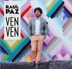 Raul Paz sort l'album « Ven Ven » 8