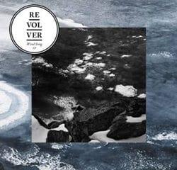 Revolver <i>Wind Song EP</i> 7